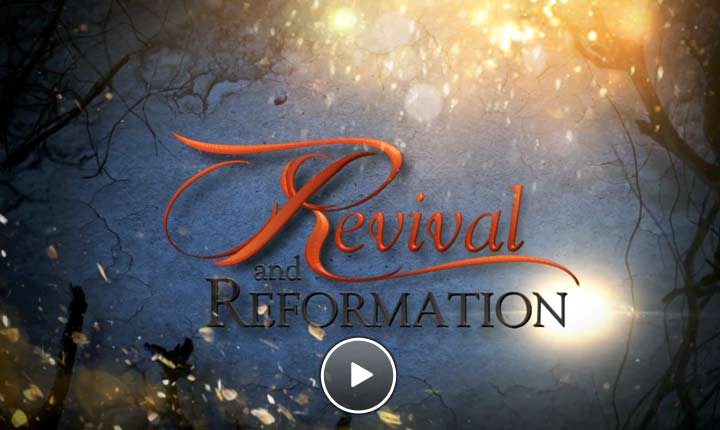 Revival and Reformation - Home